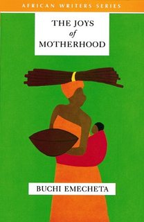 a book report on the joys of motherhood a novel by buchi emecheta The effects were felt on all levels of society and in her novel the joys of motherhood buchi emecheta highlights the consequences of this confrontation on a traditional igbo woman, nnu ego it is show at the very beginning of the novel that fertility is a determinant factor of a woman's status and reputation.