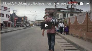 Nigeria's Problems Are Not Insurmountable - Ayere Sonnie