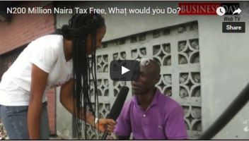 N200 Million Naira Tax Free, What would you Do?