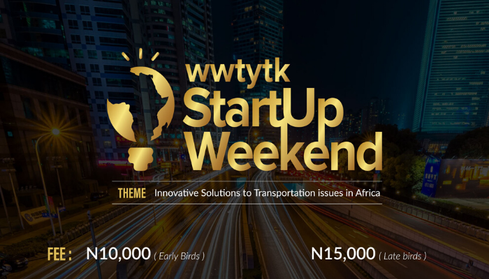 WeWantTheYouthsToKnow startup Weekend holds February 28th - March 1st, 2020